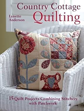 Country Cottage Quilting 9781446300398