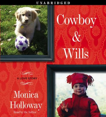 Cowboy & Wills: A Love Story 9781442300651