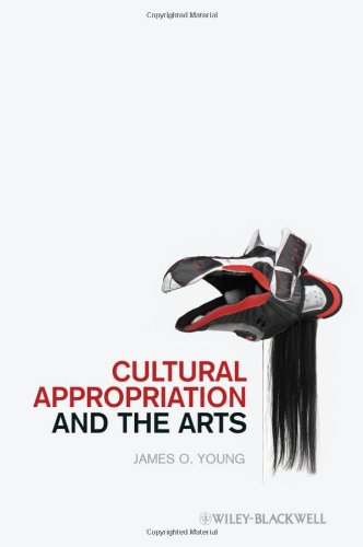 Cultural Appropriation and the Arts 9781444332711