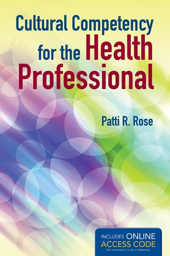 Cultural Competency for the Health Professional with Access Code 9781449672126