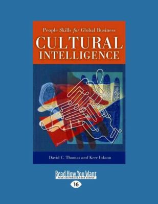 Cultural Intelligence: People Skills for Global Business (Easyread Large Edition) 9781442955288