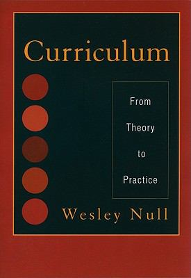 Curriculum: From Theory to Practice 9781442209152