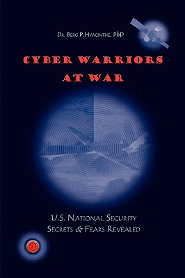 Cyber Warriors at War 9781441581693