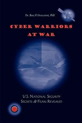 Cyber Warriors at War 9781441581693