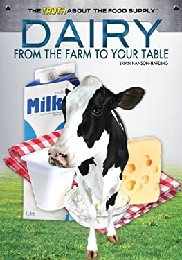 Dairy: From the Farm to Your Table 9781448868001