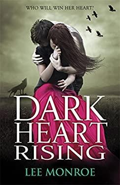 Dark Heart Rising 9781444904482