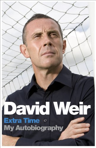 David Weir: Extra Time: My Autobiography 9781444724219
