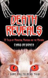 Death Reveals: 13 Tales of Monsters, Madness and the Macabre 6721718
