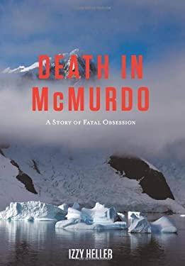 Death in McMurdo 9781449089924