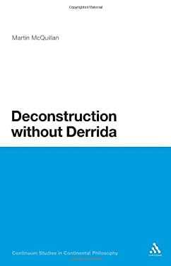 Deconstruction Without Derrida 9781441107947