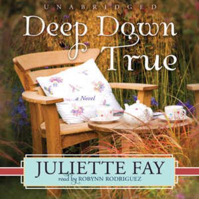 Deep Down True 9781441788412