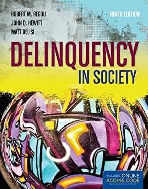 Deliquency in Society 9781449692414