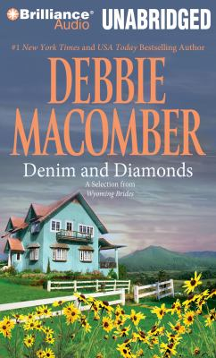 Denim and Diamonds: A Selection from Wyoming Brides 9781441861337