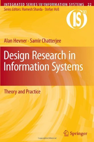 Design Research in Information Systems: Theory and Practice 9781441956521