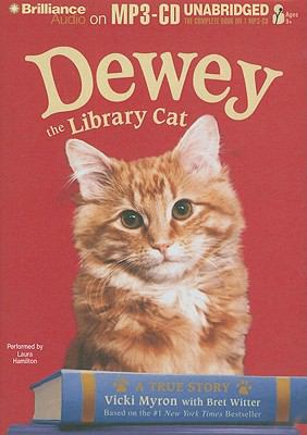Dewey the Library Cat: A True Story 9781441885494