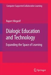 Dialogic Education and Technology: Expanding the Space of Learning 11128612