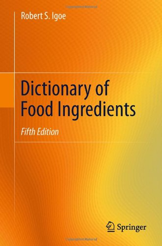 Dictionary of Food Ingredients 9781441997128