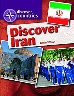 Discover Iran 9781448866243