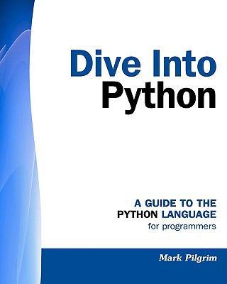 Dive into python by mark pilgrim reviews description - Dive into python ...
