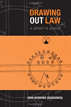 Drawing Out Law: A Spirit's Guide 9781442610095
