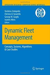 Dynamic Fleet Management: Concepts, Systems, Algorithms & Case Studies