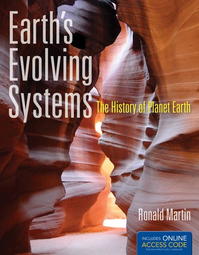Earth's Evolving Systems: The History of Planet Earth 9781449648909