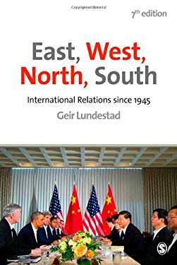 East, West, North, South: International Relations since 1945 9781446272756