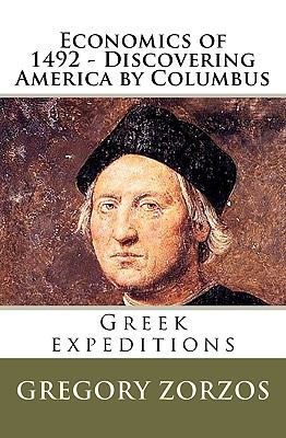 Economics of 1492 - Discovering America by Columbus 9781441420541
