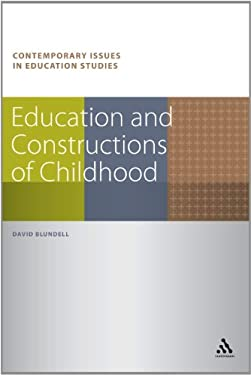 Education and Constructions of Childhood 9781441178848