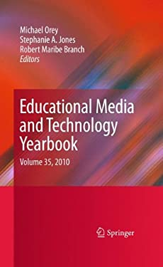 Educational Media and Technology Yearbook: Volume 35, 2010 9781441915023