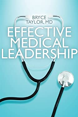 Effective Medical Leadership 9781442613652