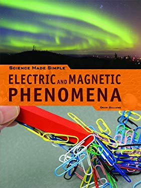 Electric and Magnetic Phenomena 9781448812318