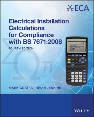 Electrical Installation Calculations: For Compliance with BS 7671: 2008 9781444324266