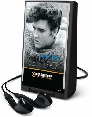 Elvis Presley: The Man. the Life. the Legend. [With Earbuds]