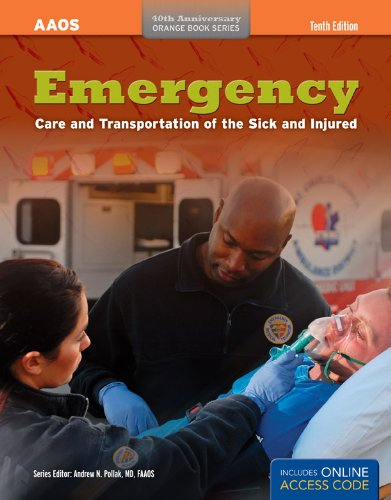 Emergency Care and Transportation of the Sick and Injured [With Access Code] 9781449630546