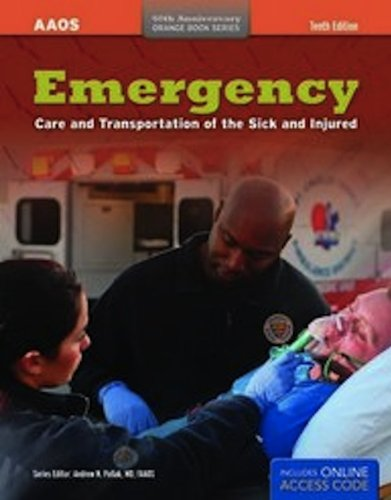 Emergency Care and Transportation of the Sick and Injured [With Access Code]