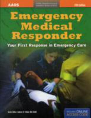 Emergency Medical Responder: Your First Response in Emergency Care [With Access Code] 9781449650223