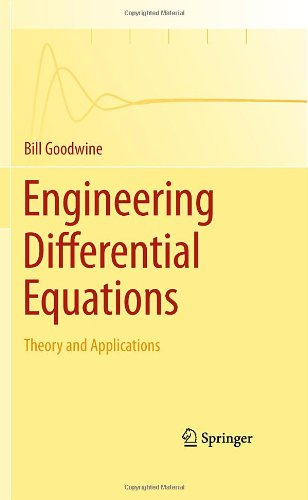 Engineering Differential Equations: Theory and Applications 9781441979186