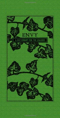 Envy: A Dictionary for the Jealous 9781440528026