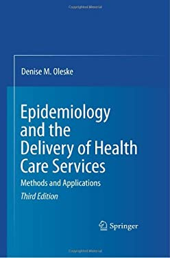 Epidemiology and the Delivery of Health Care Services: Methods and Applications 9781441901637