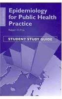 Epidemiology for Public Health Practice [With Study Guide] 9781449613617