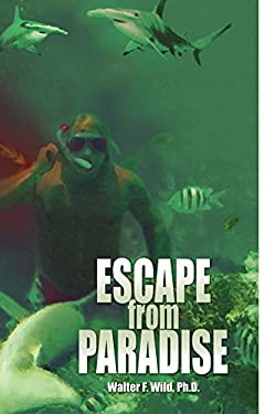 Escape from Paradise 9781441564276
