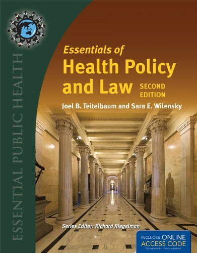 Essentials of Health Policy and Law 9781449653309