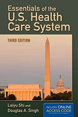 Essentials of the U.S. Health Care System 9781449683740