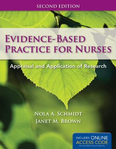 Evidence-Based Practice for Nurses: Appraisal and Application of Research [With Access Code] 9781449624071