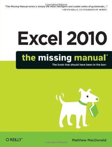 Excel 2010: The Missing Manual 9781449382353