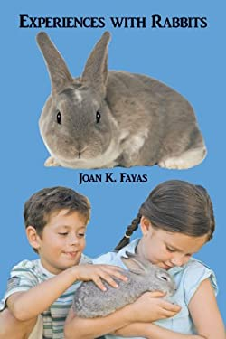 Experiences with Rabbits 9781449003227