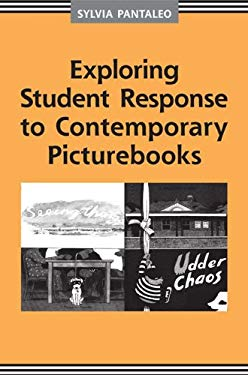 Exploring Student Response to Contemporary Picturebooks 9781442610958