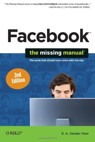 Facebook: The Missing Manual 9781449380144