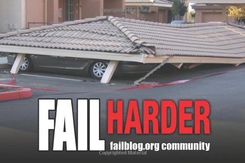 Fail Harder: Ridiculous Illustrations of Epic Fails 9781449403072